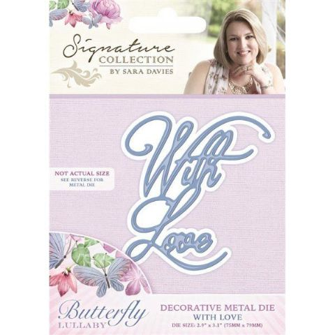 Sara Signature Butterfly Lullaby Collection - With Love Die